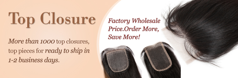 In Stock Top Closures